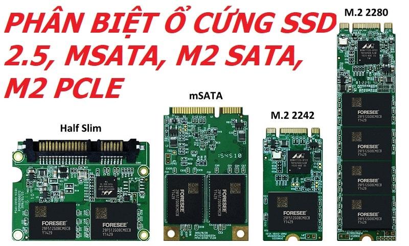 PHÂN BIỆT Ổ CỨNG SSD 2.5, MSATA, M2 SATA, M2 PCLE