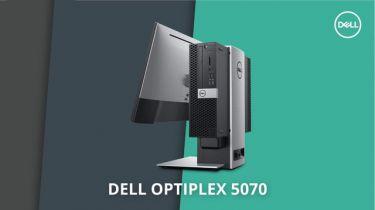 Máy tính bàn Dell OptiPlex 5070 cấu hình thiết kế nhỏ gọn, dễ dàng nâng cấp