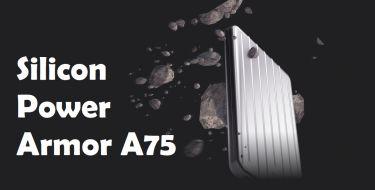 Silicon Power Armor A75 cuộc cách mạng về kiểu dáng