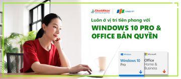 LUÔN Ở VỊ TRÍ TIÊN PHONG VỚI WINDOWS 10 PRO VÀ OFFICE BẢN ...